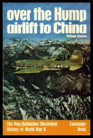 9780345097705: Over the Hump - Airlift to China
