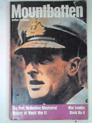 Mountbatten, The Pan/Ballantine Illustrated history of World: Swinson Arthur