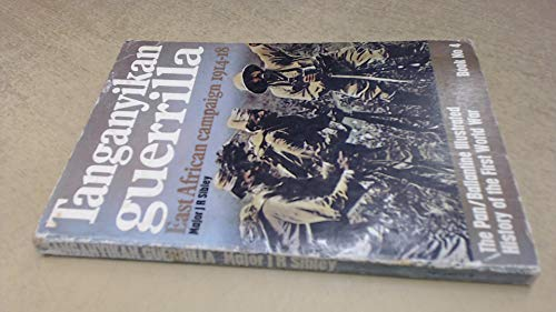 Tanganyikan guerrilla East African campaign 1914-18 History of the First World War Book No. 4: ...