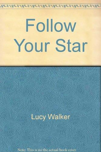 9780345204387: Follow Your Star
