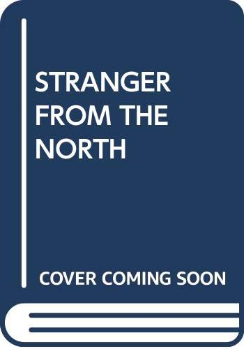 9780345204554: Stranger from the North