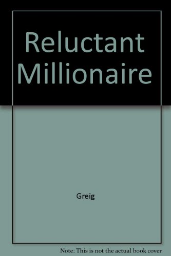Reluctant Millionaire (9780345206299) by Maysie Greig