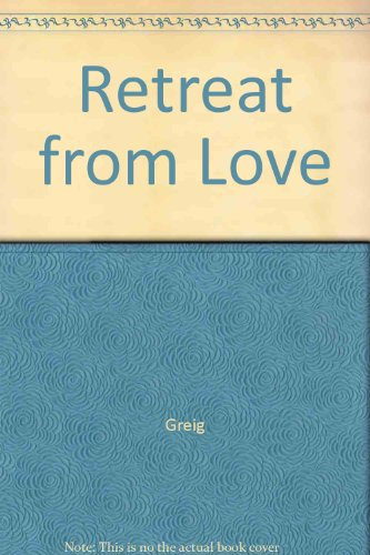 Retreat from Love (0345207254) by Greig, Maysie