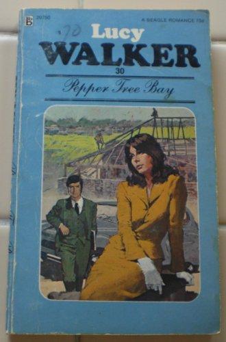 Pepper Tree Bay: Walker, Lucy