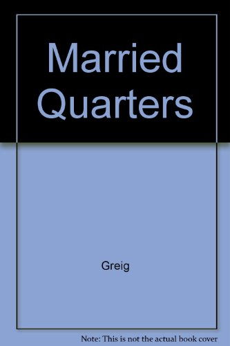 Married Quarters (0345207866) by Greig, Maysie