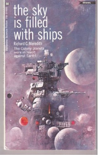 9780345216007: The Sky Is Filled with Ships