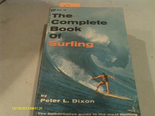 9780345216076: The Complete Book of Surfing