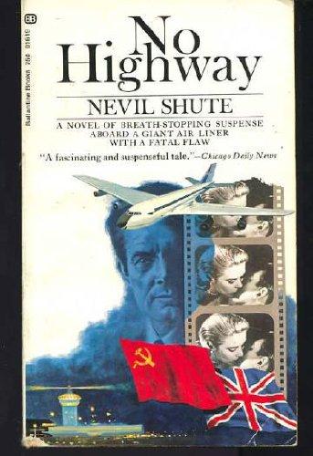 No Highway: Shute, Nevil