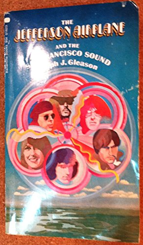 9780345216236: The Jefferson Airplane and the San Francisco Sound