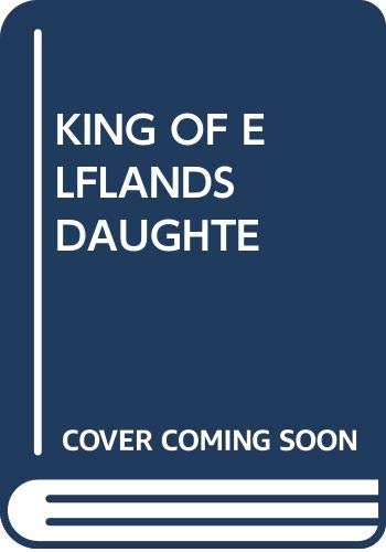 King of Elflands Daughte (9780345216281) by Dunsany, Lord