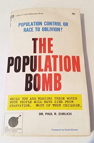 9780345216571: The Population Bomb