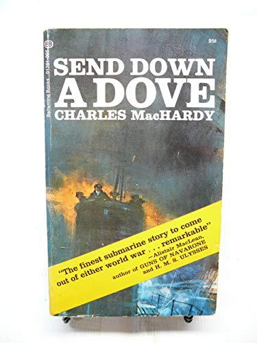 9780345217615: SEND DOWN A DOVE