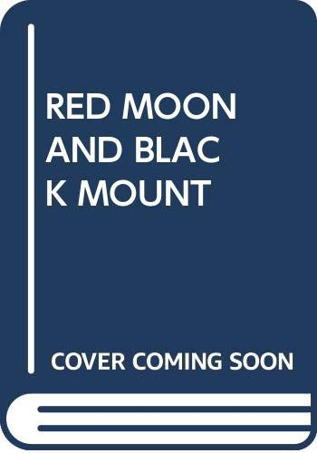 Red Moon and Black Mount (0345221788) by Chant, Joy