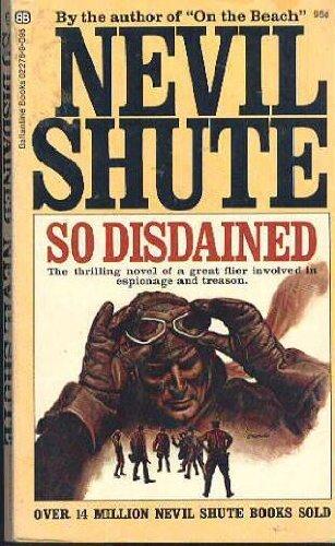 9780345222763: So Disdained