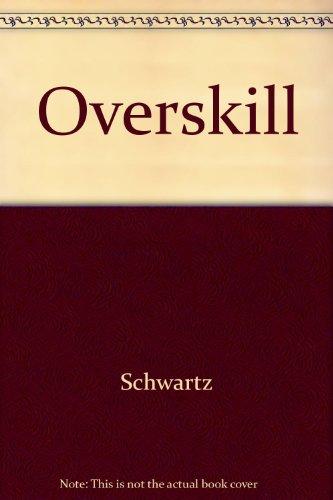 9780345226198: Overskill