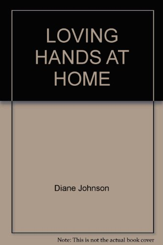 9780345227126: Loving Hands at Home