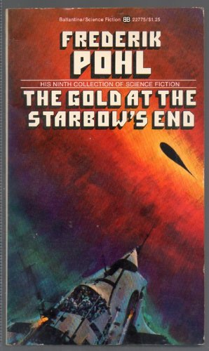 9780345227751: The Gold at the Starbows End