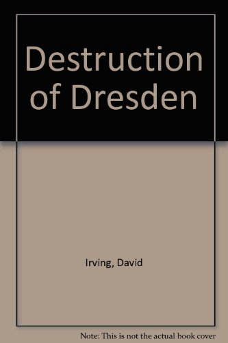 9780345230324: Destruction of Dresden
