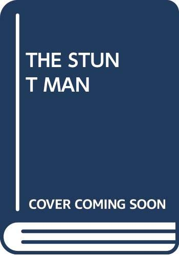 9780345231536: The Stunt Man