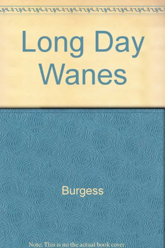 The Long Day Wanes: Anthony Burgess