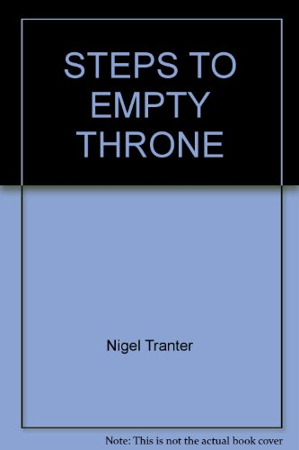Steps to Empty Throne (0345232607) by Nigel Tranter