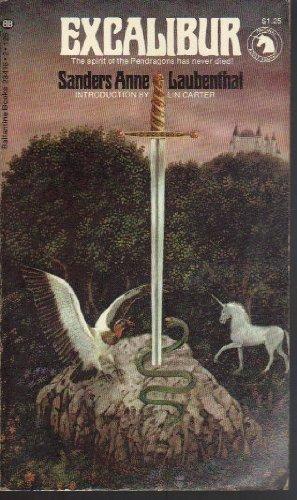 Excalibur (Adult Fantasy Series): Sanders Anne Laubenthal