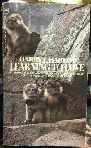Learning to Love: Harry F. Harlow