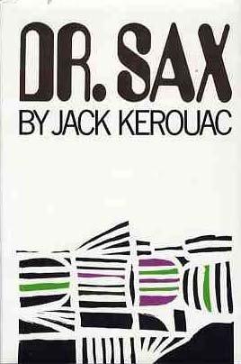 Doctor Sax, Kerouac, Jack