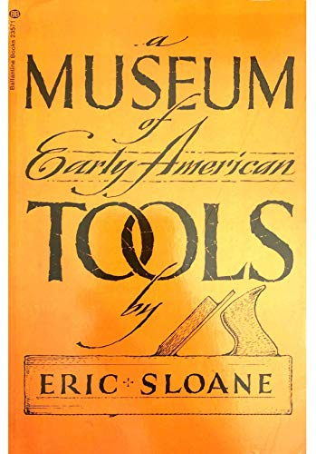 9780345235718: A Museum of Early American Tools