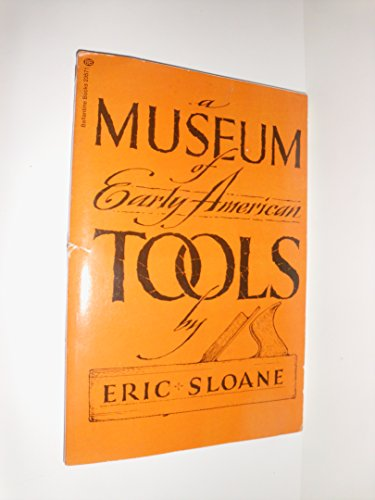 9780345235718: Museum of Early American Tools