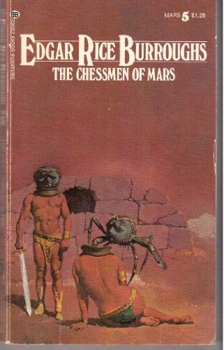 The Chessmen Of Mars (Ballantine 23582, Mars #5) (0345235827) by Edgar Rice Burroughs