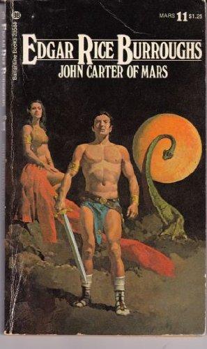 9780345235886: John Carter of Mars (Barsoom Series, #11)