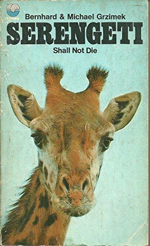 9780345236203: Serengeti Shall Not Die