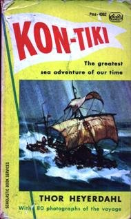 Kon-Tiki: Across the Pacific in a Raft: Heyerdahl, Thor
