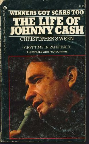 9780345237316: Winners Got Scars Too: The Life of Johnny Cash