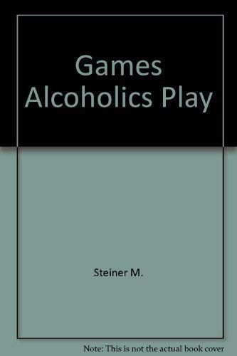 9780345237354: Games Alcoholics Play