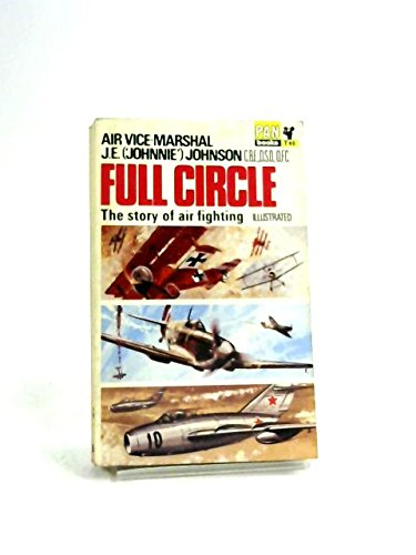 9780345237477: Full Circle : The Tactics of Air Fighting 1914-1964