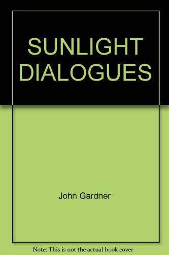 9780345237682: Sunlight Dialogues