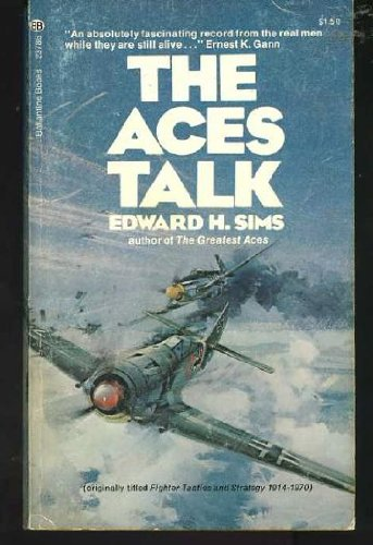 The Aces Talk (originally titled Fighter Tactics and Strategy 1914-1970)
