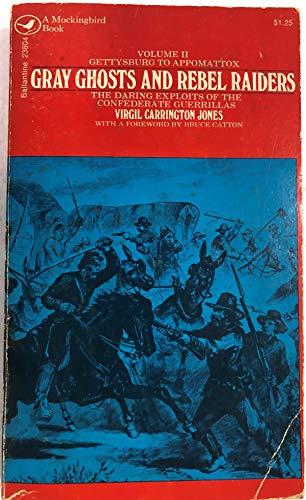 9780345238047: Gray Ghosts and Rebel Raiders Volume II