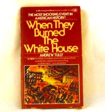 9780345238078: When They Burned the White House