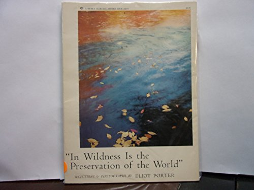 9780345238115: IN WILDNESS IS PRESERVAT