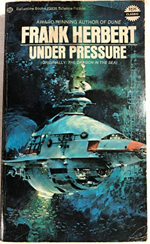 Under Pressure (Originally: The Dragon in the Sea)