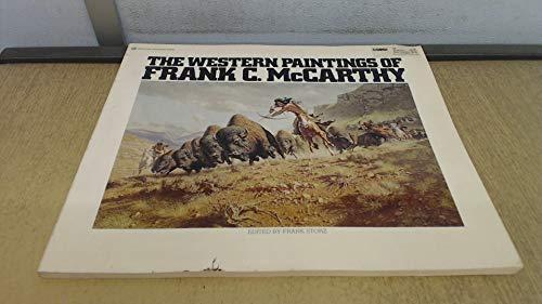 9780345238443: The Western Paintings of Frank C. McCarthy