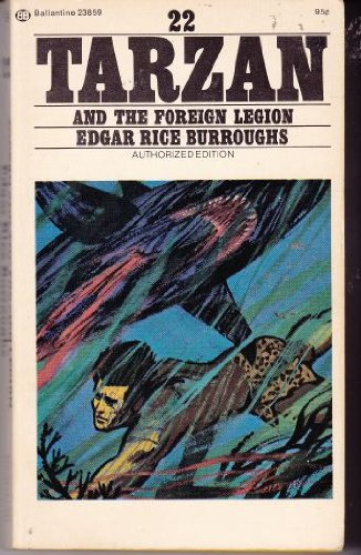 9780345238597: Tarzan And The Foreign Legion (Ballantine 23859, #22)
