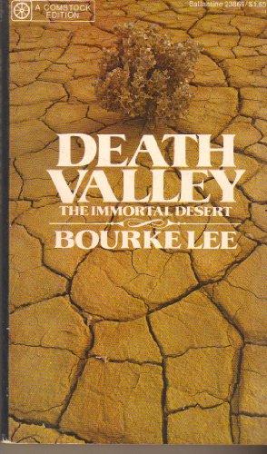 9780345238696: Death Valley : The Immortal Desert