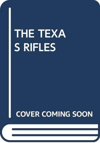 9780345239006: The Texas Rifles