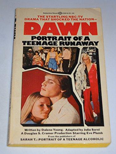 9780345239198: Dawn: Portrait of a Teenage Runaway