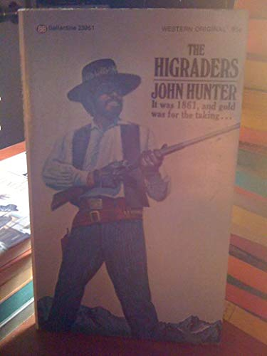 The Higraders (034523961X) by John Hunter