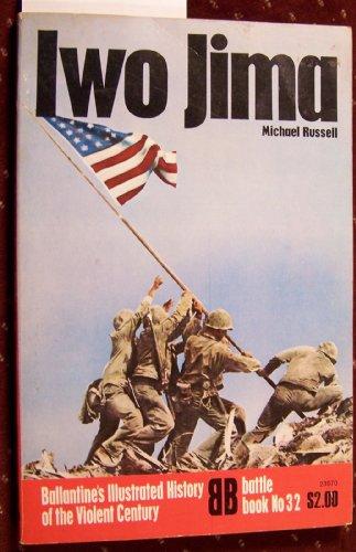 9780345239709: Iwo Jima: Battle Book No. 32 [Paperback] by Russell, Michael